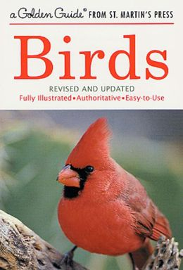 Birds: A Golden Guide from St. Martin's Press