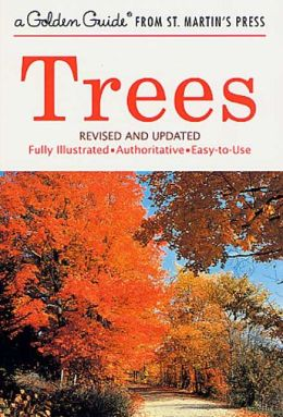 Trees: A Golden Guide from St. Martin's Press