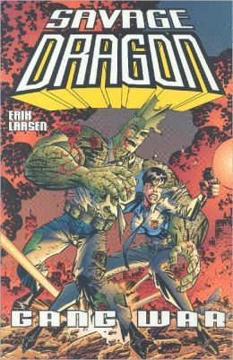 Savage Dragon, Volume 6: Gang War