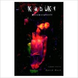 Kabuki, Volume 5: Metamorphosis