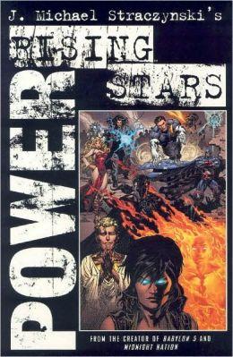 Rising Stars, Volume 2: Power
