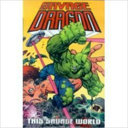 Savage Dragon, Volume 15: This Savage World