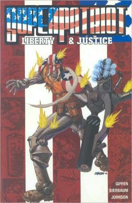 Superpatriot: Liberty and Justice