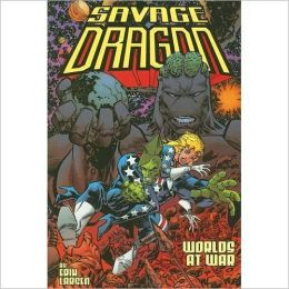 Savage Dragon, Volume 9: Worlds At War