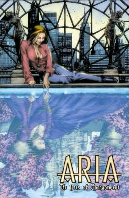 Aria, Volume 3: The Uses of Enchantment