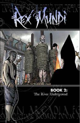 Rex Mundi, Volume 2: The River Underground