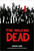 Book Cover Image. Title: The Walking Dead, Book One, Author: Robert Kirkman