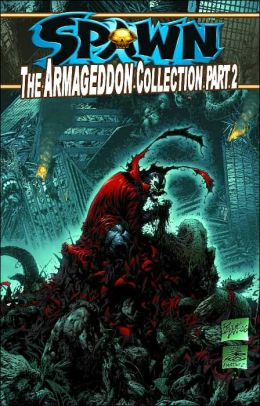 Spawn: The Armageddon Collection Part 2