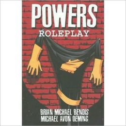 Powers, Volume 2: Roleplay
