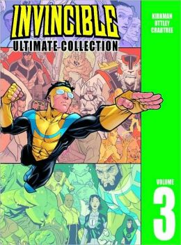 Invincible: The Ultimate Collection, Volume 3