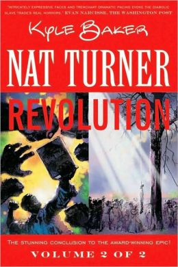 Nat Turner, Book 2: Revolution