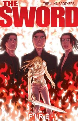 The Sword, Volume 1: Fire