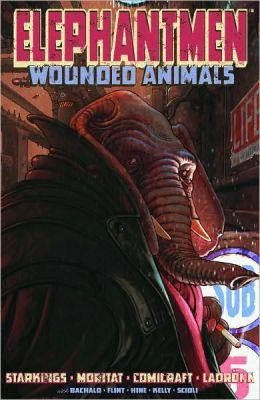 Elephantmen, Volume 1: Wounded Animals