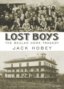 Lost Boys: The Beulah Home Tragedy