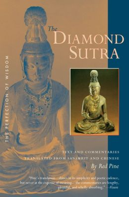 Diamond Sutra: The Perfection of Wisdom, Text and Commentaries translated from Sanskrit and Chinese
