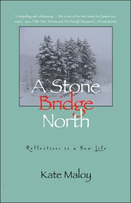 A Stone Bridge North: Stories from a New Life