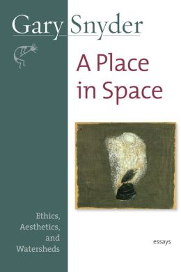Place in Space: Ethics, Aesthetics, and Watersheds