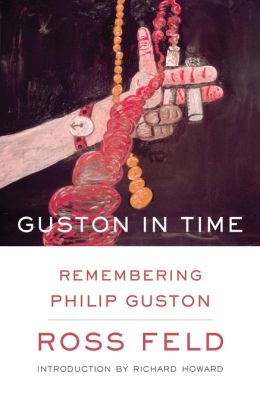 Guston in Time: Remembering Philip Guston