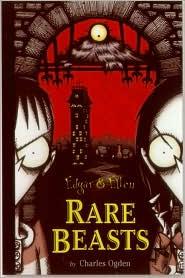 Rare Beasts (Edgar and Ellen Series #1)