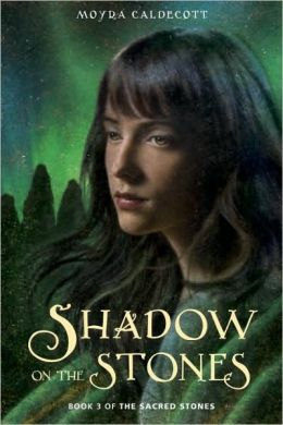 Shadow on the Stones (Sacred Stones Series #3)