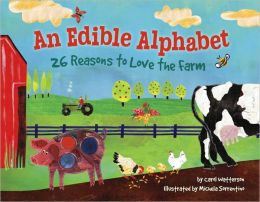 An Edible Alphabet: 26 Reasons to Love the Farm