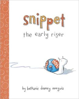 Snippet the Early Riser
