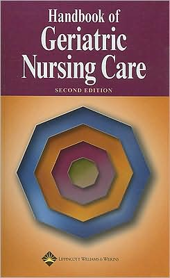 Handbook of Geriatric Nursing Care