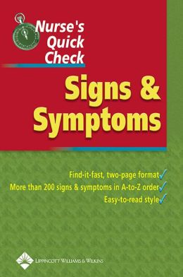 Nurse's Quick Check: Signs and Symptoms