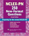 Book Cover Image. Title: NCLEX-PN 250 New-Format Questions:  Preparing for the Revised NCLEX-PN, Author: Lippincott Williams & Wilkins