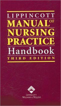 Lippincott Manual of Nursing Practice Handbook
