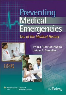 Preventing Medical Emergencies:: Use of the Medical History