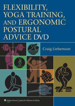 Flexibility, Yoga Training, and Ergonomic Postural Advice DVD