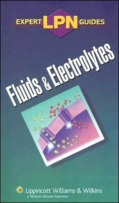 LPN Expert Guides: Fluids and Electrolytes