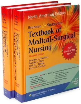 Brunner & Suddarth's Textbook of Medical Surgical Nursing: In Two Volumes