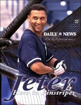 Jeter: Hero in Pinstripes