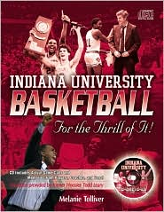 Indiana University Basketball: For the Thrill of It