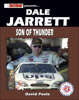 Dale Jarrett: Son of Thunder (Racing Superstar Series #2)