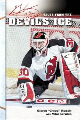 Chico Resch's Tales from the Devils Ice