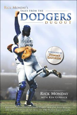 Rick Monday's Tales from the Dodgers Dugout