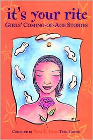 It's Your Rite: Girls' Coming-of-Age Stories