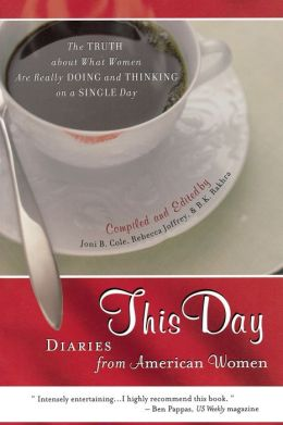 This Day: Diaries From American Women