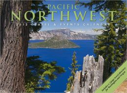 2012 Pacific Northwest Travel & Events Wall Calendar