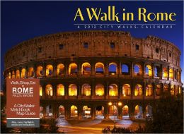 2012 A Walk in Rome Wall Calendar