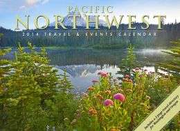 2014 Pacific Northwest Travel & Events Wall Calendar