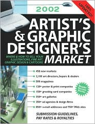 Artist's and Graphic Designer's Market: Where & How to Sell Your Illustrations, Fine Art, Graphic Design & Cartoons