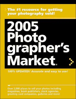 2005 Photographer's Market