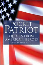 Pocket Patriot: Quotes from American Heroes