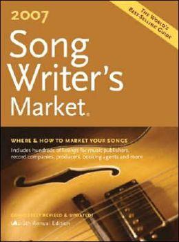 2007 Songwriter's Market