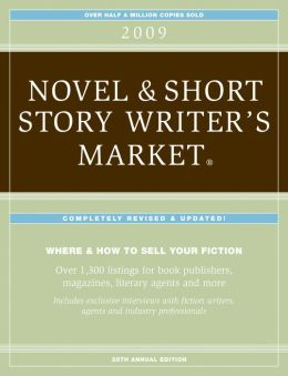 2009 Novel & Short Story Writer's Market - Complete