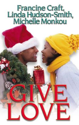 Give Love: Kisses And Mistletoe\Fantasy Fulfilled\Someone To Love